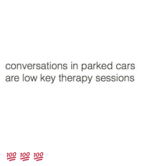 conversations-in-parked-cars-are-low-key-therapy-sessions-💯-15405302